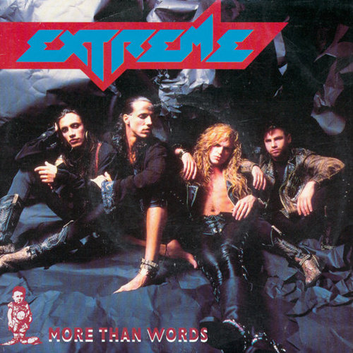 """More Than Words"" by Extreme"