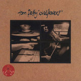 """Wildflowers"" by Tom Petty"