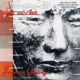 """""""Forever Young"""" by Alphaville"""