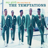 """""""My Girl"""" by The Temptations"""