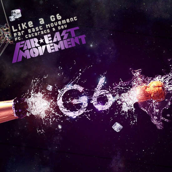 """Like a G6"" by Far East Movement"