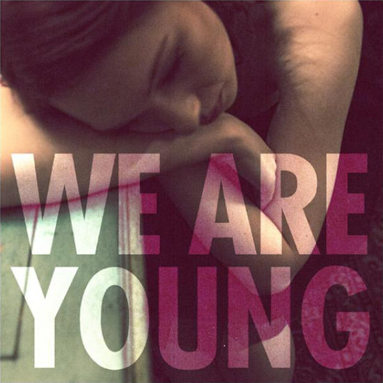 """We Are Young"" by Fun"
