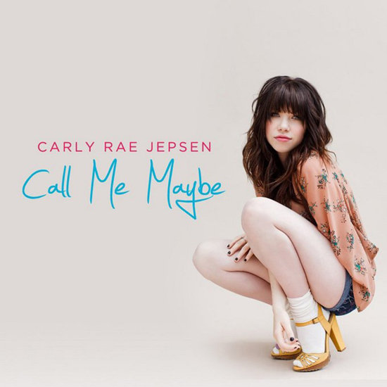 """Call Me Maybe"" by Carly Rae Jepsen"