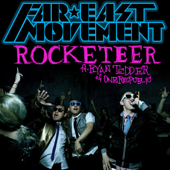 """Rocketeer"" by Far East Movement Feat. Ryan Tedder"