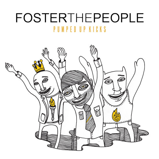 """Pumped Up Kicks"" by Foster the People"