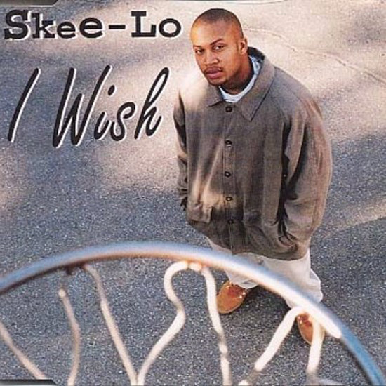 """I Wish"" by Skee-Lo"