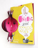 The Onion's Great Escape ($18)
