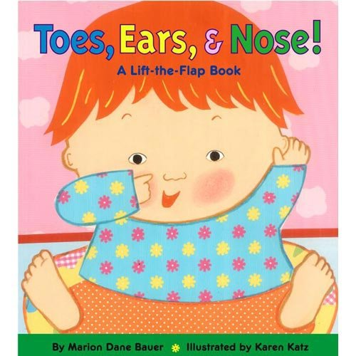Toes, Ears, & Nose! A Lift-the-Flap Book