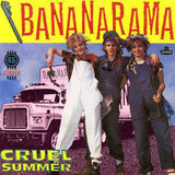 """Cruel Summer"" by Bananarama"