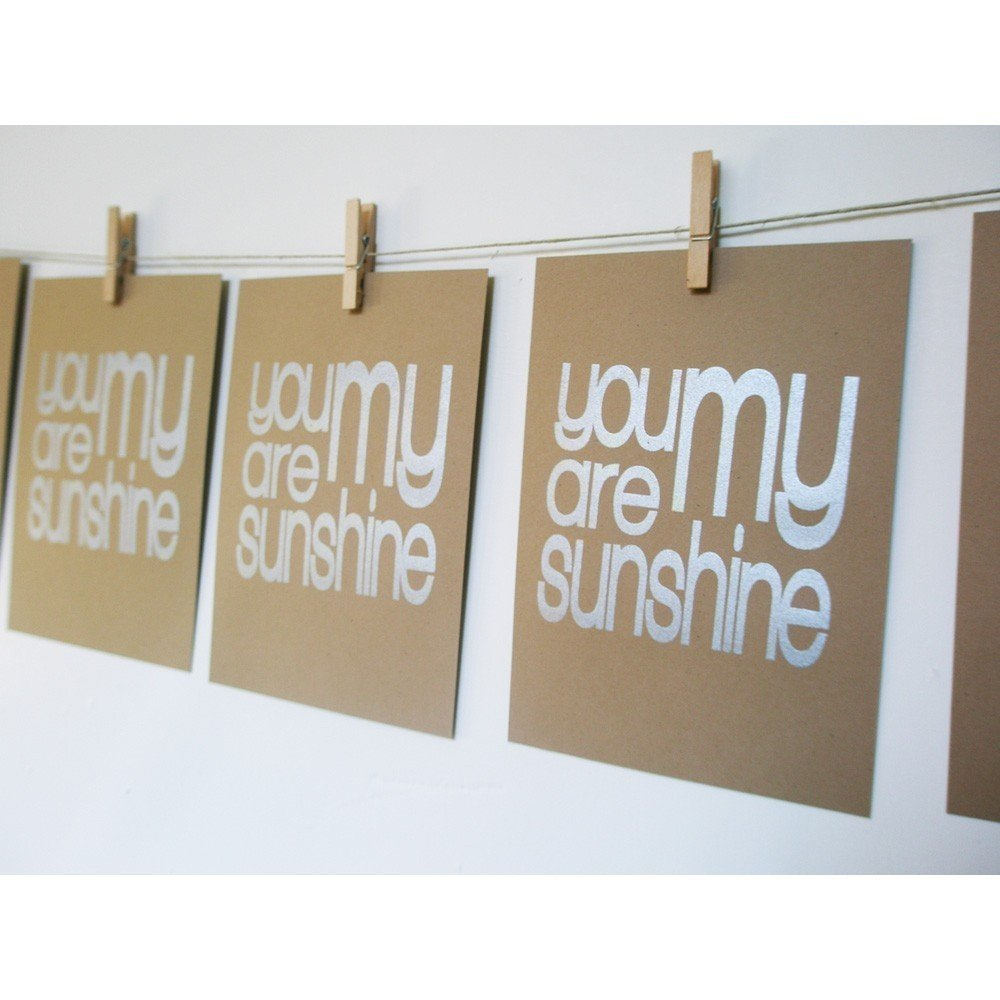 "Jessica Swift Shop ""You Are My Sunshine"" Print ($9)"