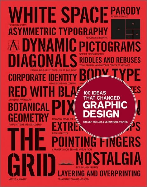 100 Ideas That Changed Graphic Design ($30)