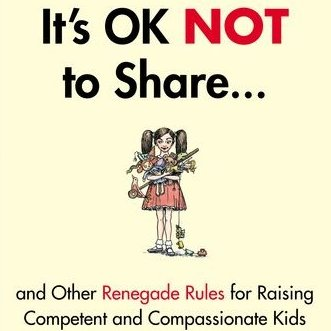 Heather Shumaker's Renegade Parenting Rules