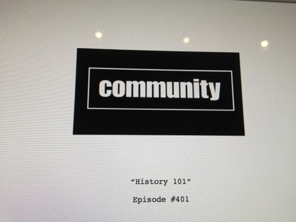 Joel McHale shared the script from the first episode of Community season four. Source: Twitter user JoelMcHale
