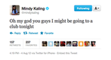 Even just the prospect of a club excited Mindy Kaling.