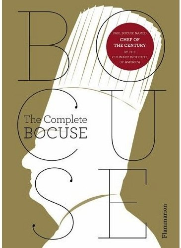 Paul Bocuse: The Complete Recipes