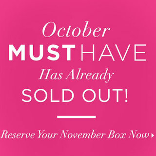 PopSugar Must Have Box October Sold Out