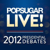 Watch Our Presidential Debate Postshow LIVE on PopSugar!