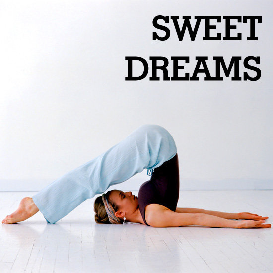 Sweet Dreams: A Yoga Sequence For Slumber