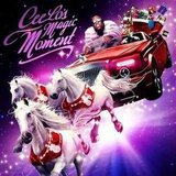 Cee Lo's Magic Moment ($9)