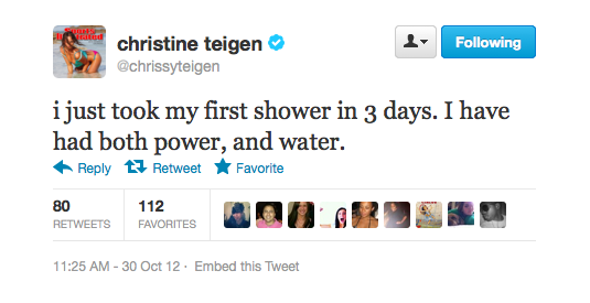 Chrissy doesn't have an excuse for her lack of showering.