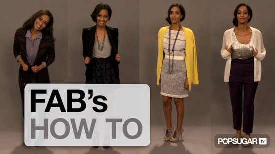 FabSugarTV: How to Mix Dressy and Casual Clothes!
