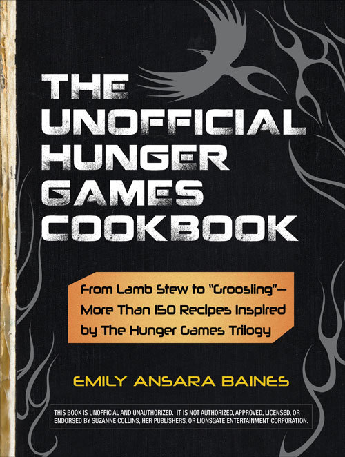 The Unofficial Hunger Games Cookbook ($15)