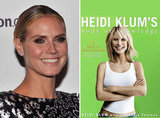 Heidi Klum's Body of Knowledge: 8 Rules of Model Behavior by Heidi Klum