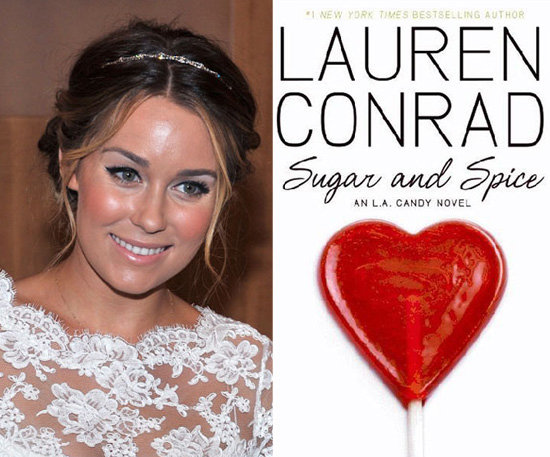 Sugar and Spice by Lauren Conrad