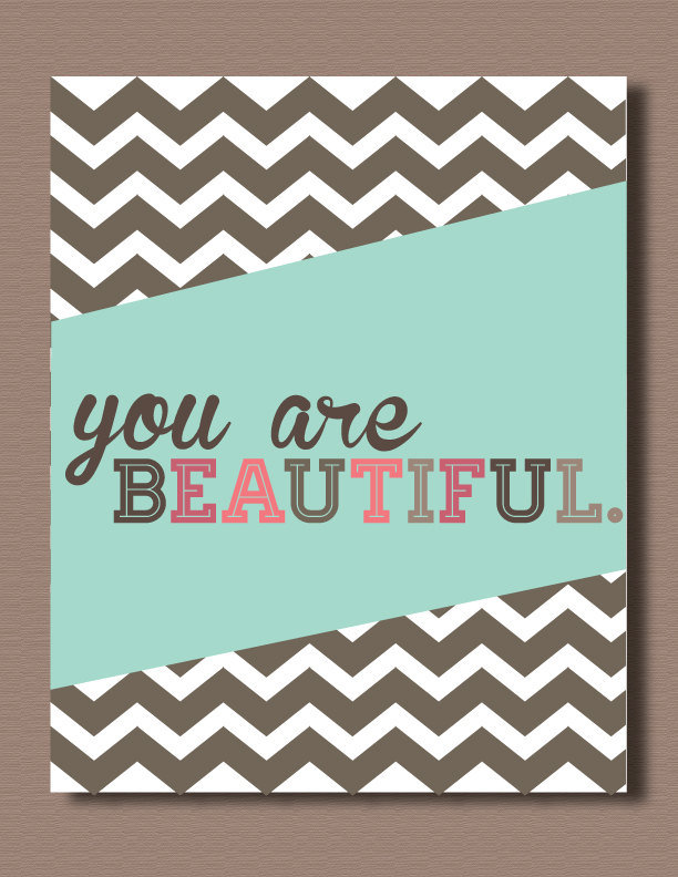 Just a simple reminder that You Are Beautiful (approx $10) is a great way to start the day. Love that chevron print in the background!