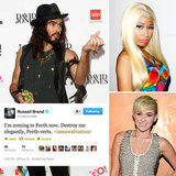 Tweets of the Week: Russell Brand, Nicki Minaj, Miley Cyrus & More!