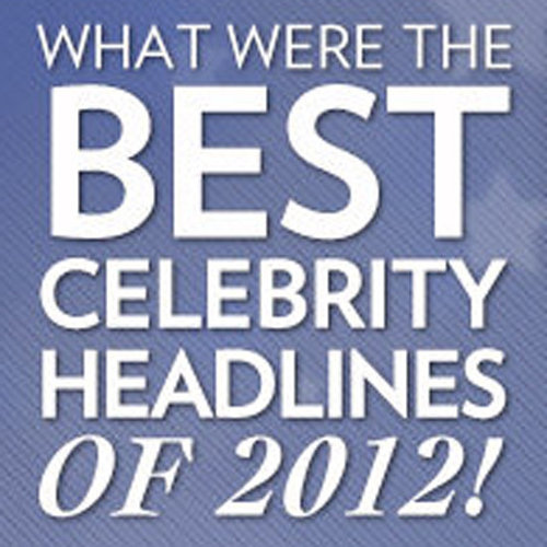 Best Headlines of 2012 | Game