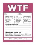 Give her the WTF notepad ($5) on one condition: she sends you witty WTF notes on a regular basis.