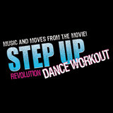 Now on DVD: Step Up Revolution Dance Workout