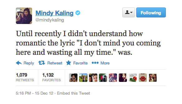 Mindy Kaling only lets people she really likes waste her time.