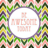 Need a reminder to be awesome? Stick this print ($25) on your wall.