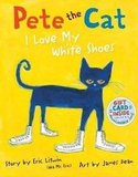 Age 3: Pete the Cat: I Love My White Shoes