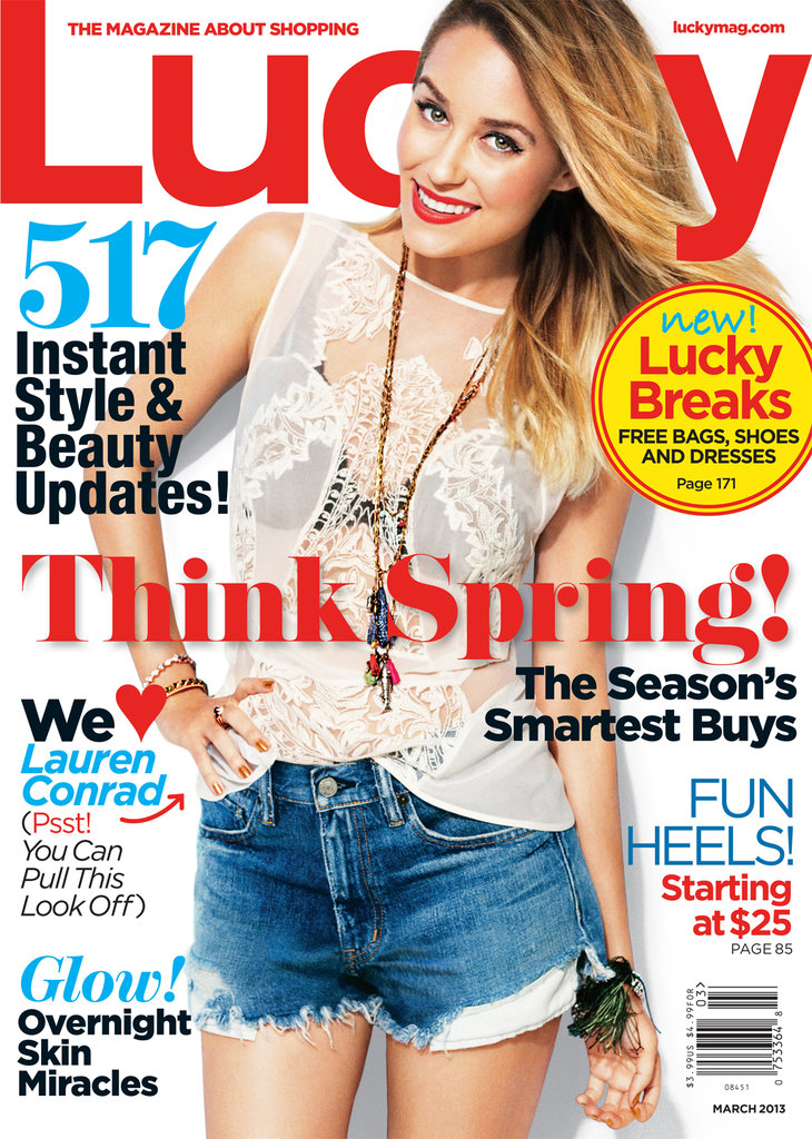 Lauren Conrad graces the cover of the March 2013 issue of Lucky.