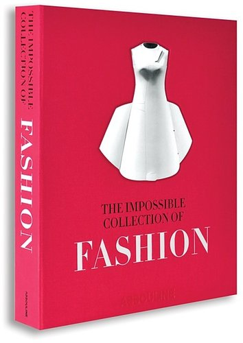 ASSOULINE The Impossible Collection of Fashion Book