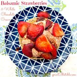 Balsamic Strawberries &amp; French Vanilla Cream