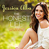 Interview With Jessica Alba About The Honest Life Book