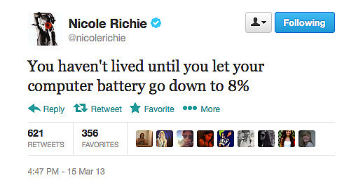 Nicole Richie lives on the edge.