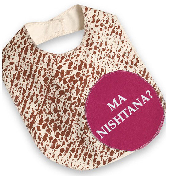 "Even if he or she is too young to understand the meaning behind the holiday, your baby can still join in on the fun. The modern matzah bib ($12) asks ""Ma Nishtina?"" or ""Why is this night different?"" in bold pink or blue for baby boy or girl's very first Seder."