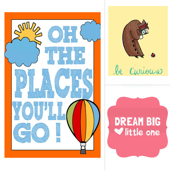 Oh, the Places They'll Go! Inspire Kids With Encouraging Art Prints
