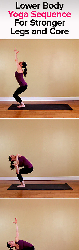 Yoga Sequence For Stronger Legs and Core
