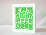 The mantra Eat Right Feel Good ($20) has kept many a woman committed to her healthy lifestyle.