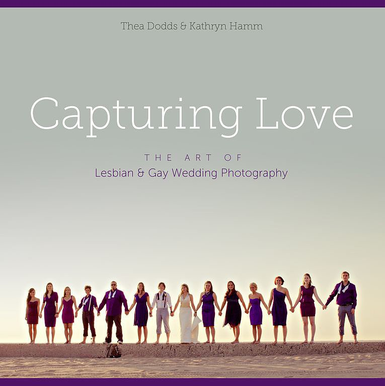 Capturing Love: The Art of Lesbian & Gay Wedding Photography by Kathryn Hamm and Thea Dodds is filled with wedding photography inspiration for gay and lesbian couples. But it isn't just eye candy; the book provides same-sex-specific tips and tricks for timeless wedding and engagement photos.