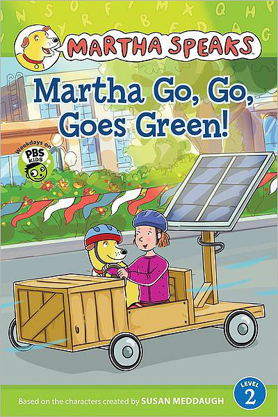 Martha Speaks: Martha Go, Go, Goes Green!