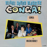 """Conga"" by Miami Sound Machine"