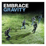 """Gravity"" by Embrace"
