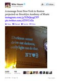 The Brooklyn Academy of Music projected a touching message to the city of Boston.